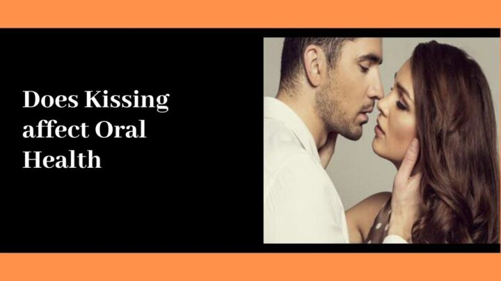Does Kissing Affect Oral Health?