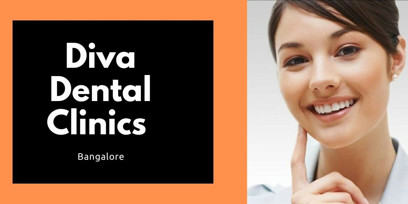 Diva Dental Clinics Bangalore